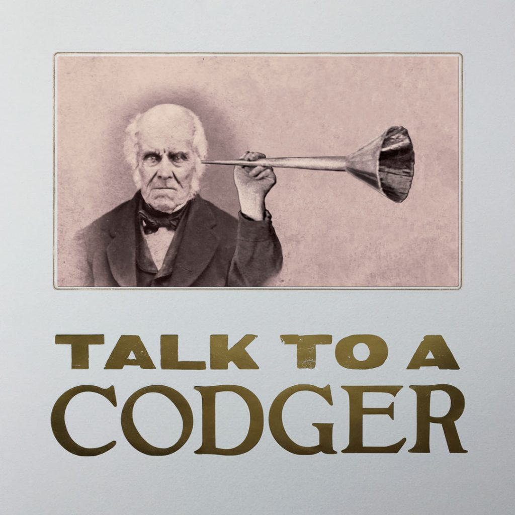 Talk to a Codger